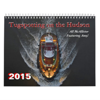 Featuring Amy C McAllister Tugspotting Hudson Wall Calendar