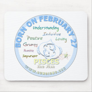 February 27th Birthday - Pisces Mouse Pad