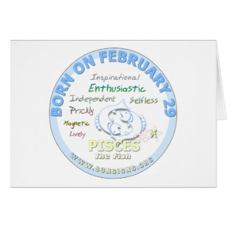 February 29th Birthday - Pisces Card