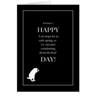 February 2, Humorous Groundhog Day Card