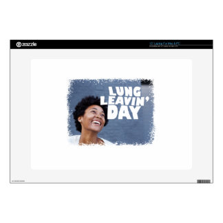 February 2nd - Lung Leavin' Day - Appreciation Day Laptop Skins