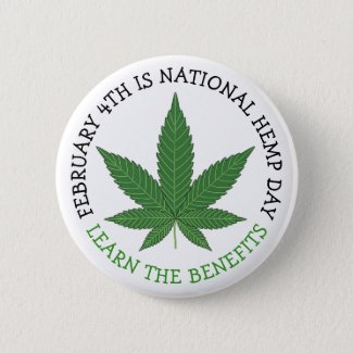 February 4th is National Hemp Day Button