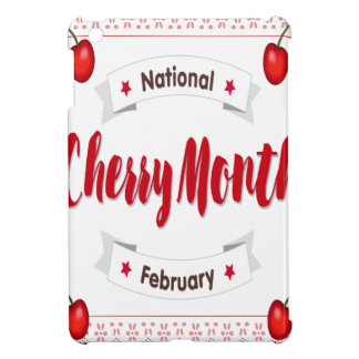 February - Cherry Month - Appreciation Day Cover For The iPad Mini