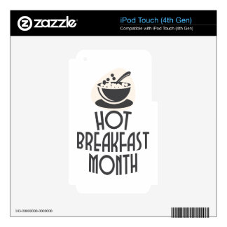 February - Hot Breakfast Month - Appreciation Day iPod Touch 4G Skins