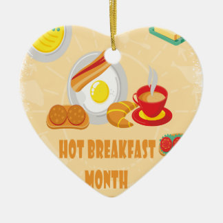February is Hot Breakfast Month - Appreciation Day Ceramic Ornament