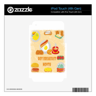 February is Hot Breakfast Month - Appreciation Day Skins For iPod Touch 4G