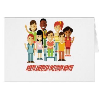 February - North American Inclusion Month Card