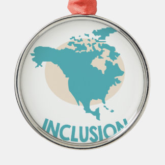 February - North American Inclusion Month Metal Ornament