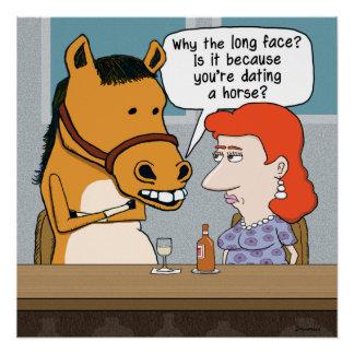 Fecha Largo-Hecha frente divertida del caballo Perfect Poster