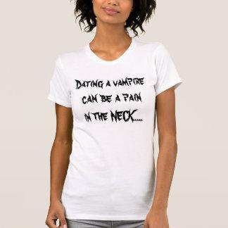 Fechando un vampirecan sea un painin el CUELLO Camiseta