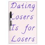 Fechar a perdedores está para los perdedores pizarras