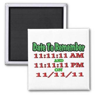 Feche para recordar 11-11-11 imán cuadrado