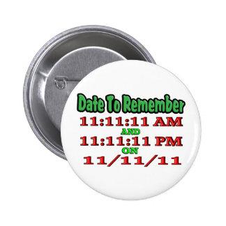 Feche para recordar 11-11-11 pin redondo 5 cm