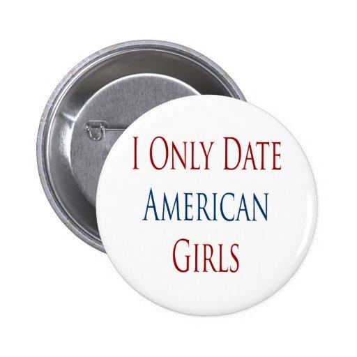 Fecho solamente a chicas americanos pin