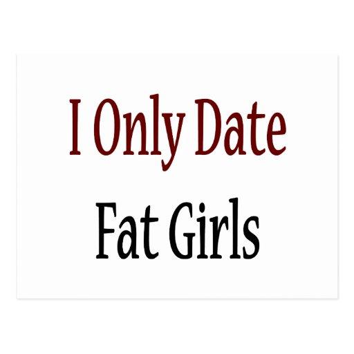 Fecho solamente a chicas gordos postales