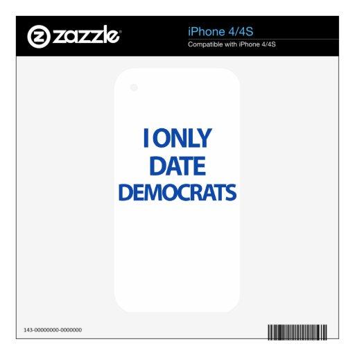 Fecho solamente a Demócratas Calcomanía Para iPhone 4