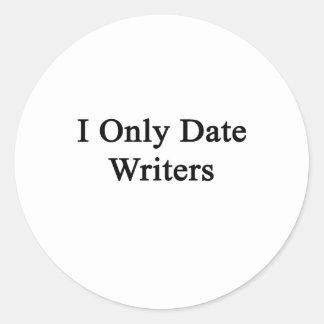Fecho solamente a escritores pegatina redonda