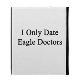 Fecho solamente a los doctores de Eagle