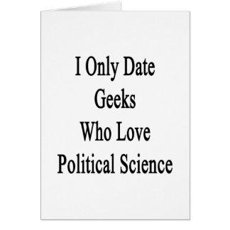 Fecho solamente a los frikis que aman ciencia polí felicitacion