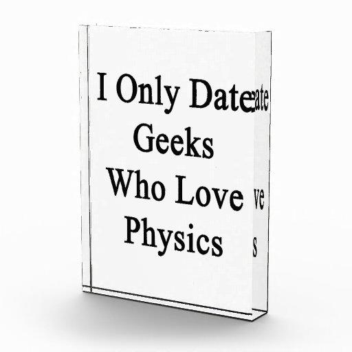 Fecho solamente a los frikis que aman la física