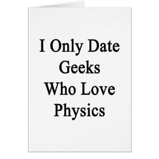 Fecho solamente a los frikis que aman la física felicitación
