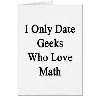 Fecho solamente a los frikis que aman matemáticas felicitaciones