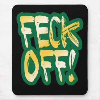 Feck Off Mouse Pad
