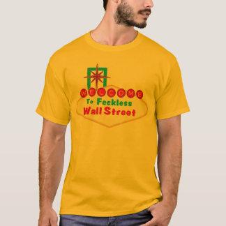 Feckless Wall Street T Shirt. T-Shirt