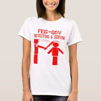 Fed-Gov Protecting & Serving T-Shirt