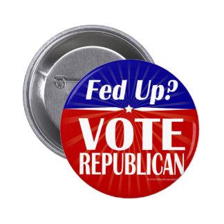 ¿FED para arriba? Republicano del voto Pin Redondo De 2 Pulgadas