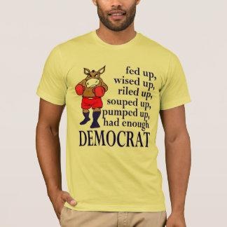 Fed Up Democrat T-Shirt
