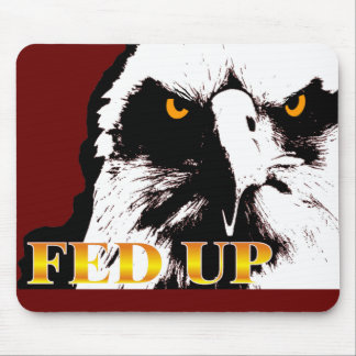 FED UP MOUSE PAD