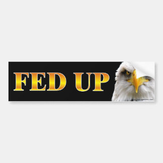 FED UP Sign Sticker