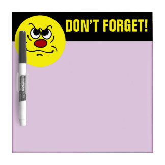 Fed Up Smiley Face Grumpey Dry Erase Board