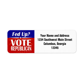 Fed Up? Vote Republican Label