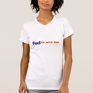 FED up with men tee