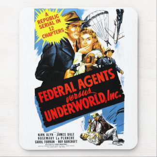 Federal Agents Vs. Underworld, Inc. Mouse Pad