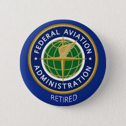 Federal Aviation Administration Retired Button
