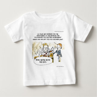 Federal Ex Spouse Funny Baby T-Shirt