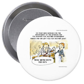 Federal Ex Spouse Funny Buttons