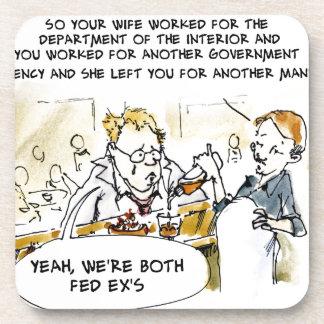 Federal Ex Spouse Funny Coaster