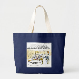 Federal Ex Spouse Funny Large Tote Bag