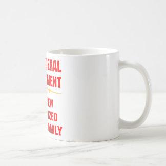 Federal Gov The New Organized Crime Family Coffee Mug