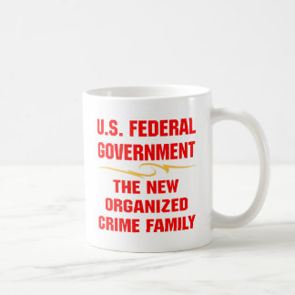 Federal Government New Organized Crime Family Coffee Mug