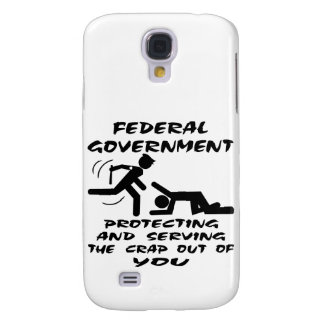 Federal Government Protecting And Serving Galaxy S4 Case