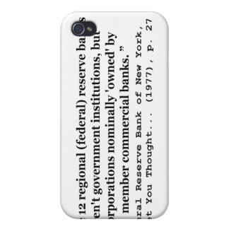 Federal Reserve Banks Aren't Government iPhone 4 Case