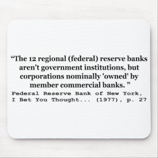 Federal Reserve Banks Aren't Government Mouse Pad