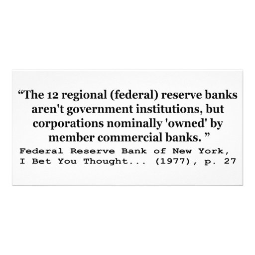 Federal Reserve Banks Aren't Government Photo Greeting Card