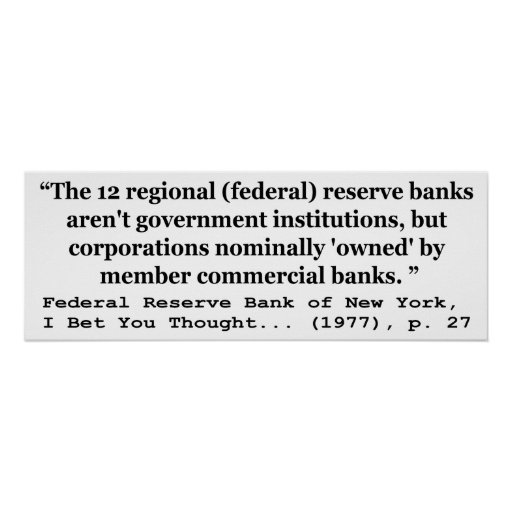 Federal Reserve Banks Aren't Government Posters