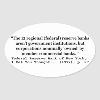 Federal Reserve Banks Aren't Government Sticker